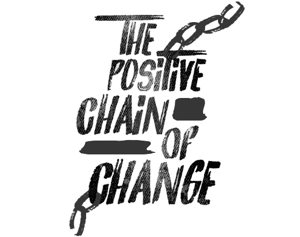 the positive chain of change -collab